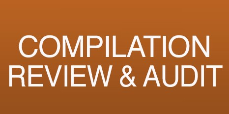 COMPILATION, REVIEW, AND AUDIT SERVICES